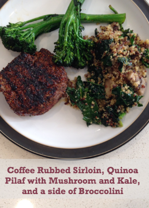 Coffee-rubbed sirloin, truffled quinoa pilaf with mushrooms and kale and a side of broccolini