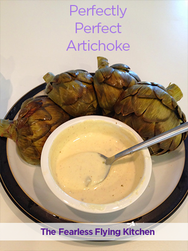 Perfectly-Perfect-Artichoke from The Fearless Flying Kitchen